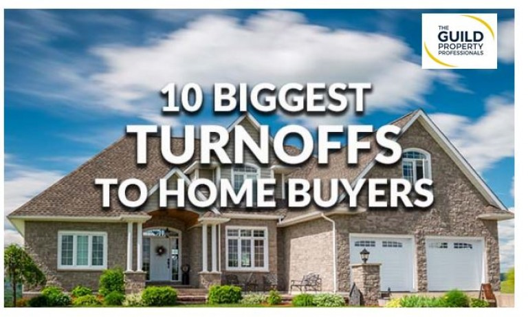 What are the 10 biggest turn-offs for home buyers?